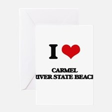 I Love Carmel River State Beach Greeting Cards