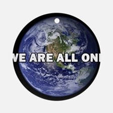 We Are All One 002 Ornament (Round)