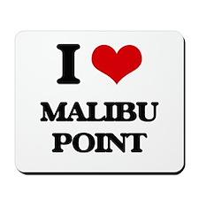I Love Malibu Point Mousepad