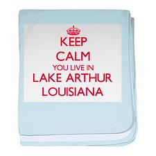 Keep calm you live in Lake Arthur Lou baby blanket