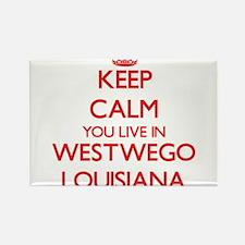 Keep calm you live in Westwego Louisiana Magnets