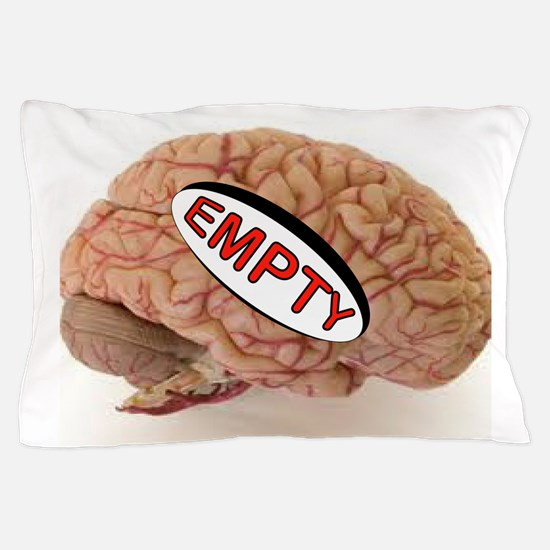 EMPTY BRAIN Pillow Case
