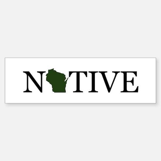 Native - Wisconsin Bumper Bumper Bumper Sticker