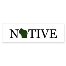Native - Wisconsin Bumper Bumper Sticker