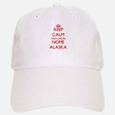 Keep calm you live in Nome Alaska Baseball Baseball Cap