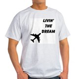 Livin the dream Mens Light T-shirts