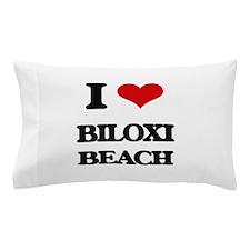 I Love Biloxi Beach Pillow Case
