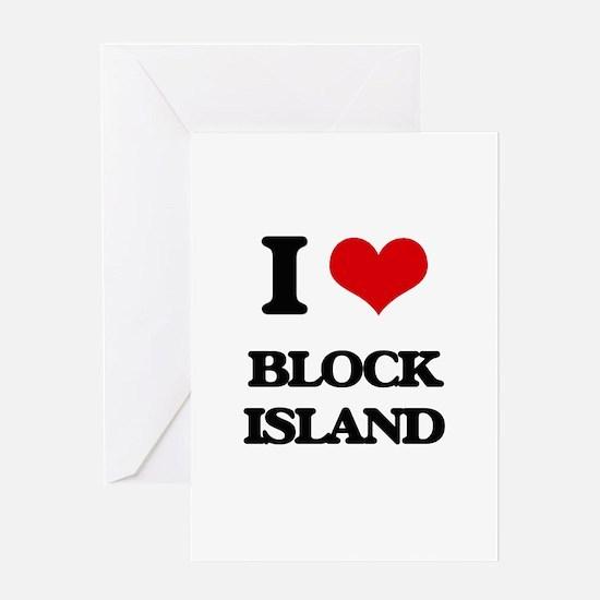I Love Block Island Greeting Cards