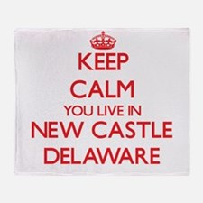Keep calm you live in New Castle Del Throw Blanket