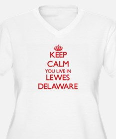 Keep calm you live in Lewes Dela Plus Size T-Shirt