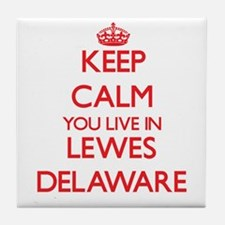 Keep calm you live in Lewes Delaware Tile Coaster