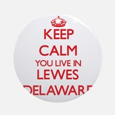 Keep calm you live in Lewes Delaw Ornament (Round)
