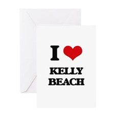 I Love Kelly Beach Greeting Cards