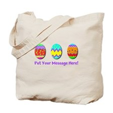 Your Message Easter Eggs Tote Bag