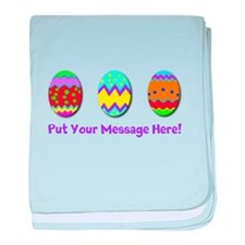 Your Message Easter Eggs baby blanket