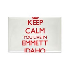 Keep calm you live in Emmett Idaho Magnets