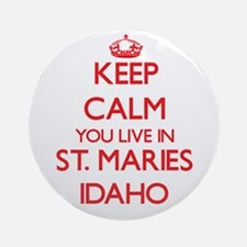 Keep calm you live in St. Maries Ornament (Round)