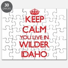 Keep calm you live in Wilder Idaho Puzzle