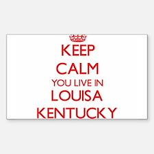 Keep calm you live in Louisa Kentucky Decal