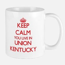 Keep calm you live in Union Kentucky Mugs