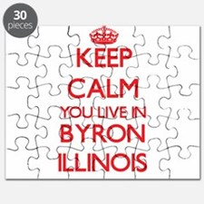 Keep calm you live in Byron Illinois Puzzle