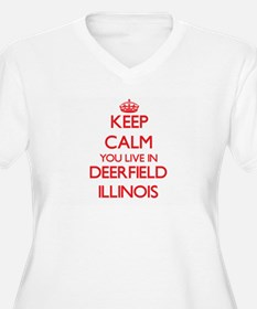 Keep calm you live in Deerfield Plus Size T-Shirt