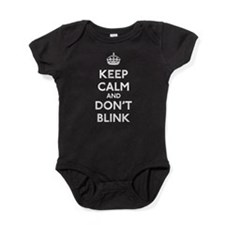 Keep Calm and Don't Blink Baby Bodysuit