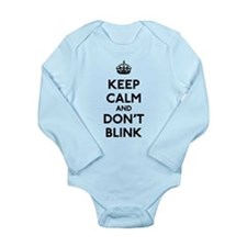 Keep Calm and Don't Bl Long Sleeve Infant Bodysuit