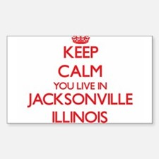 Keep calm you live in Jacksonville Illinoi Decal