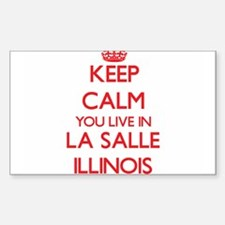 Keep calm you live in La Salle Illinois Decal