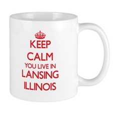 Keep calm you live in Lansing Illinois Mugs
