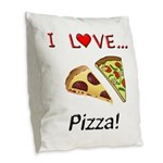 I Love Pizza Burlap Throw Pillow