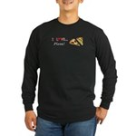 I Love Pizza Long Sleeve Dark T-Shirt