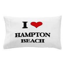 I Love Hampton Beach Pillow Case