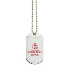 Keep calm you live in Schaumburg Illinois Dog Tags