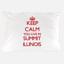 Keep calm you live in Summit Illinois Pillow Case