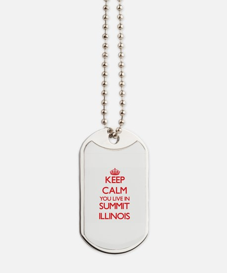 Keep calm you live in Summit Illinois Dog Tags
