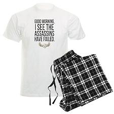 Good Morning, I see the assas Pajamas