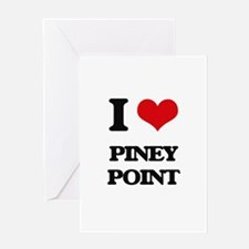 I Love Piney Point Greeting Cards