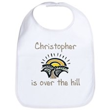 Christopher is over the hill Bib