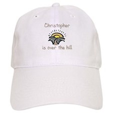 Christopher is over the hill Baseball Cap