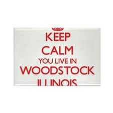 Keep calm you live in Woodstock Illinois Magnets