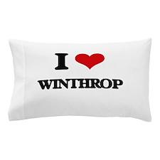 I Love Winthrop Pillow Case