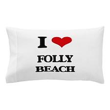 I Love Folly Beach Pillow Case