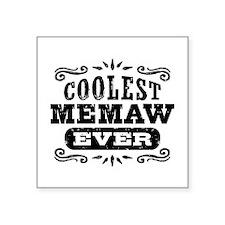 "Coolest Memaw Ever Square Sticker 3"" x 3"""