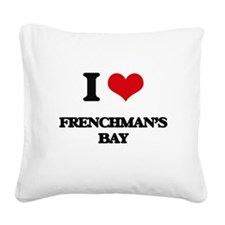I Love Frenchman'S Bay Square Canvas Pillow