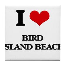 I Love Bird Island Beach Tile Coaster
