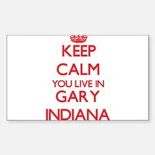 Keep calm you live in Gary Indiana Decal