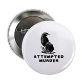 Attempted murder Stickers & Flair