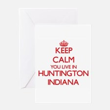 Keep calm you live in Huntington In Greeting Cards